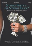 Sitting Pretty    or Sitting Duck