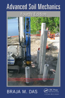 Advanced Soil Mechanics, Fourth Edition