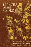 Legacies of the Sword