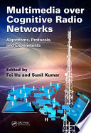 Multimedia over Cognitive Radio Networks Book
