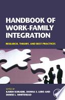 Handbook Of Work Family Integration Book PDF
