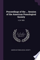 Proceedings of the ... session of the American Pomological Society