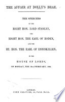 The Affair at Dolly s Brae  The Speeches of Lord Stanley  the Earl of Roden and the Earl of Enniskillen  in the House of Lords  the 18th February 1850