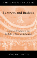 Lateness and Brahms