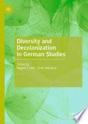 Diversity and Decolonization in German Studies