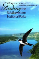 Birding the Southwestern National Parks