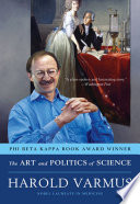 The Art and Politics of Science