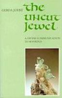 The uncut Jewel