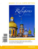 A History of the World s Religions  Books a la Carte Plus Myreligionlab with Etext    Access Card Package