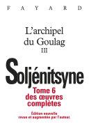 Pdf Oeuvres complètes tome 6 - L'Archipel du Goulag Telecharger