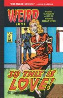 Weird Love: So This is Love Book
