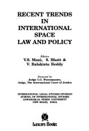 Recent Trends In International Space Law And Policy