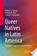 Queer Natives in Latin America