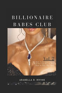Billionaire Babes Club Vol. 2
