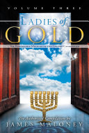 Ladies of Gold  Volume Three