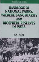 Handbook of National Parks, Wildlife Sanctuaries, and Biosphere Reserves in India