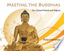 Meeting the Buddhas