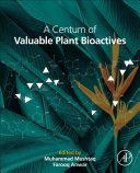 A Centum of Valuable Plant Bioactives Book