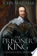 The Prisoner King