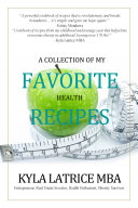 A Collection of My Favorite Health Recipes