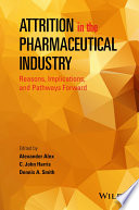 Attrition in the Pharmaceutical Industry Book