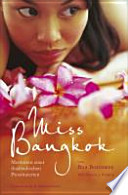 Miss Bangkok  : Memoiren einer thailändischen Prostituierten