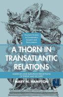 A Thorn in Transatlantic Relations