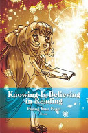 Knowing Is Believing in Reading