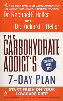 The Carbohydrate Addict's 7-Day Plan