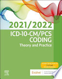 ICD 10 CM PCS Coding  Theory and Practice  2021 2022 Edition E Book Book