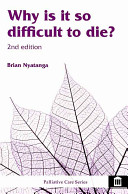Why Is It So Difficult To Die  Book PDF