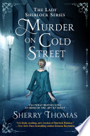 """""""Murder on Cold Street"""" by Sherry Thomas"""