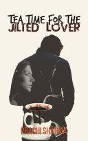 Teatime For The Jilted Lover [Pdf/ePub] eBook
