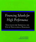 Financing Schools for High Performance