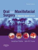 Oral and Maxillofacial Surgery E-Book