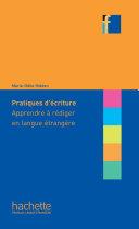 Pdf Collection F : Pratiques d'écriture - Apprendre à rédiger en langue étrangère Telecharger