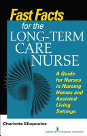 Fast Facts for the Long-Term Care Nurse