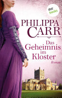 Das Geheimnis im Kloster - Roman