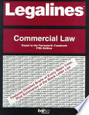 Legalines  : Commercial Law: Adaptable to Fifth Edition of Farnsworth Casebook