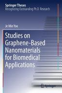 Studies on Graphene-Based Nanomaterials for Biomedical Applications