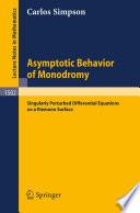 Asymptotic Behavior of Monodromy