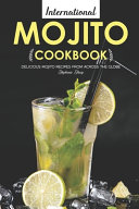 International Mojito Cookbook