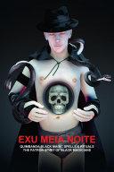 EXU MEIA NOITE, QUIMBANDA BLACK MAGIC SPELLS & RITUALS, THE PATRON SPIRIT OF BLACK MAGICIANS