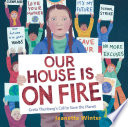 Our House Is on Fire Book