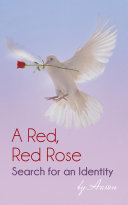 Pdf A Red, Red Rose - Search for an Identity