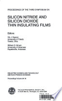 Proceedings Of The Third Symposium On Silicon Nitride And Silicon Dioxide Thin Insulating Films