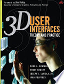 """3D User Interfaces: Theory and Practice, CourseSmart eTextbook"" by Doug Bowman, Ernst Kruijff, Joseph J. LaViola Jr., Ivan P. Poupyrev"