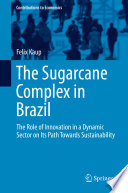 The Sugarcane Complex in Brazil Book