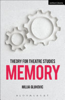 Theory for Theatre Studies  Memory