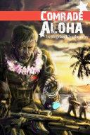 Comrade Aloha ebook